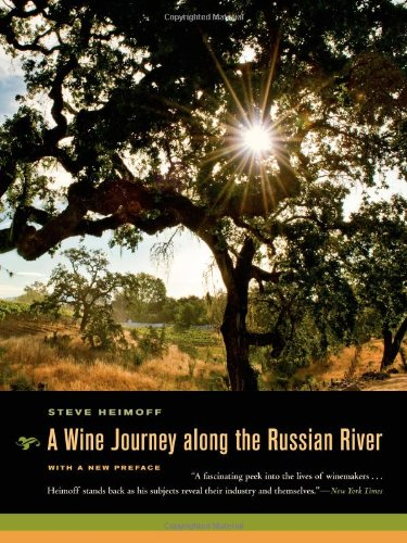 A Wine Journey along the Russian River: With a New Preface