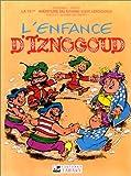 echange, troc  - Iznogoud, tome 15 : L'enfance d'Iznogoud