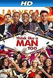 Think Like A Man Too [HD]