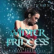 Winter Princess: Daughter of Winter, Book 1 | [Skye MacKinnon]