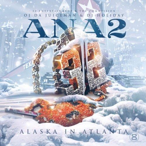 Oj Da Juiceman Alaska In Atlanta 2 Mixtape Cd