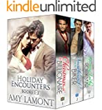 Holiday Encounters Books 1-3 (The Holiday Encounters Series Box Set)