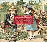 echange, troc Mathilde Trébucq - Jardins de grands-mères