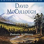 Brave Companions: Portraits in History | David McCullough