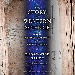 The Story of Western Science Audiobook