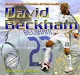 David Beckham (World Soccer Stars / Estrellas Del Futbol Mundial)
