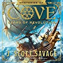 Gears of Revolution: The Mysteries of Cove Series, Book 2 Audiobook by J. Scott Savage Narrated by Kirby Heyborne