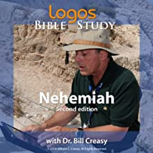Nehemiah Lecture by Dr. Bill Creasy Narrated by  uncredited
