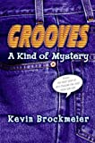 Grooves: A Kind of Mystery (0060736925) by Kevin Brockmeier