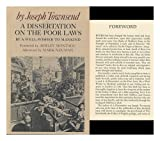 A Dissertation on the Poor Laws by a Well-Wisher to Mankind (0520017005) by Joseph Townsend