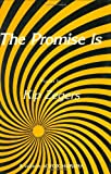 img - for The Promise Is (Vox Humana) book / textbook / text book