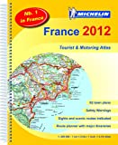 Cover of France 2012 - Tourist & Motoring atlas by Michelin 2067169645
