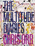 Chris Orr The multitude diaries