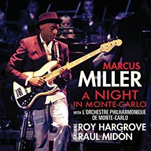 Marcus Miller - A Night in Monte Carlo cover