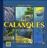 echange, troc Jean-Paul Ladril - Les Calanques : De Cassis à la Côte Bleue, en passant par Marseille