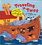 Traveling in Twos: The Journey of Noahs Ark (Learning Fun Box)