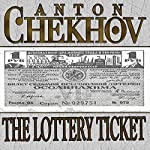 The Lottery Ticket | Anton Chekhov