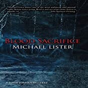 Blood Sacrifice   Michael Lister