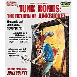 Junkbonds: The Return of Junkbucket [Blu-ray]