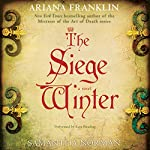 The Siege Winter: A Novel | Ariana Franklin,Samantha Norman