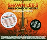 echange, troc Shawn Lee & Ping Pong Orchestra - Strings and Things: Ubiquity Studio Sessions Vol. 3 (Bande Originale du Film)