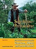 Image de Sepp Holzers Permakultur: Praktische Anwendung für Garten, Obst- und Landwirtschaft