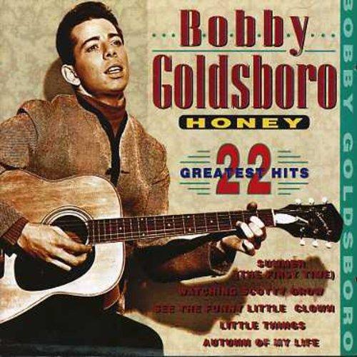 Bobby Goldsboro - Honey 22 Greatest Hits - Zortam Music