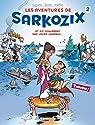 Les aventures de Sarkozix, Tome 2 : Et ils coulèrent des jours heureux...