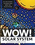 Wow! Coloring Series: SOLAR SYSTEM: F...