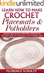 Learn How to Make Crochet Place Mats...