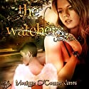 The Watchers Audiobook by Monique St. James Narrated by Jamie Johnson