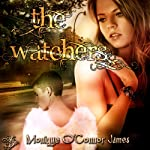 The Watchers | Monique St. James