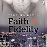 Faith & Fidelity: Faith, Love, and Devotion, Book 1 | Tere Michaels