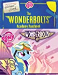 My Little Pony: The Wonderbolts Handbook