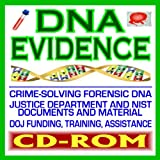 img - for DNA Evidence, Crime-Solving Forensic DNA, Justice Department, FBI, Federal Guides and Documents, CODIS, Laboratory Policies and Procedures, Sample Collection, Technology and Techniques, STR (CD-ROM) book / textbook / text book