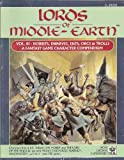 Lords of Middle-Earth, Vol. 3: Hobbits, Dwarves, Ents, Orcs, & Trolls (MERP/Middle Earth Role Playing) (1558060529) by Amthor, Terry K.