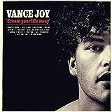 Vance Joy - 'Dream Your Life Away'
