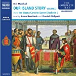 Our Island Story, Volume 2 (Unabridged) | H. E. Marshall