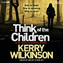 Think of the Children: Jessica Daniel, Book 4