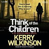 Think of the Children: Jessica Daniel, Book 4 (Unabridged)