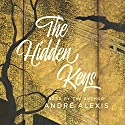 The Hidden Keys Audiobook by André Alexis Narrated by André Alexis