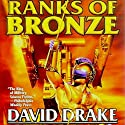 Ranks of Bronze Audiobook by David Drake Narrated by Mark Boyett