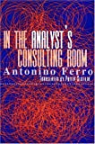 img - for In the Analyst's Consulting Room book / textbook / text book
