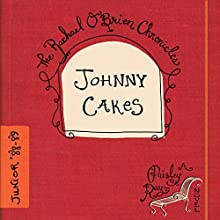 Johnny Cakes: The Rachael O'Brien Chronicles Book 5 (       UNABRIDGED) by Paisley Ray Narrated by Suzanne Cerreta