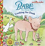 Babe: Looking for Dash (Jellybean Books) (0679991921) by Gerardi, Jan