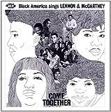 Come Together: Black America Sings Lennon & McCartney