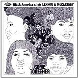 echange, troc Compilation - Come Together Black America Sings Lennon & Mccartney