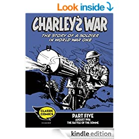 Charley's War Comic Part Five: August 1916 The Battle of the Somme: 26 (Charley's War Comics)