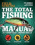 The Total Fishing Manual: 317 Essenti...