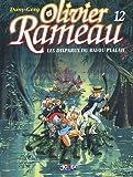 echange, troc Greg, Dany - Olivier Rameau, tome 12 : Les disparus du Bayou Plalah